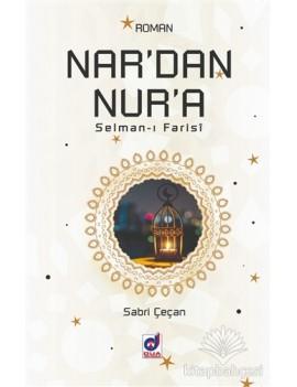 Nar'dan Nur'a (Selman-ı Farisi)