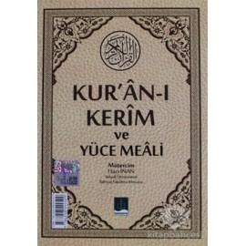 Kur'an-ı Kerim ve Yüce Meali (Ciltli)
